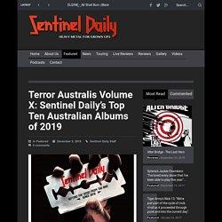Terror Australis Volume X: Sentinel Daily's Top Ten Australian Albums of 2019