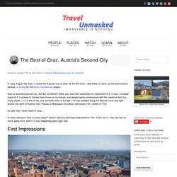 Is Graz in Austria the coolest city you've never heard of?Travel Unmasked
