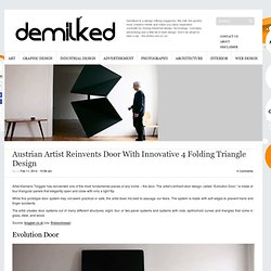 Austrian Artist Reinvents Door With Innovative 4 Folding Triangle Design