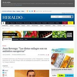 """Juan Revenga: """"Las dietas-milagro son un auténtico sacaperras"""""""