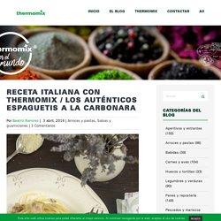 Receta italiana con Thermomix / Los auténticos espaguetis a la carbonara - Th...