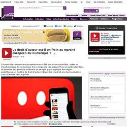 Le droit d'auteur est-il un frein au marché européen du numérique