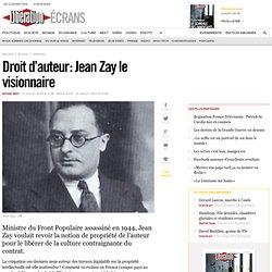 Droit d'auteur : Jean Zay le visionnaire
