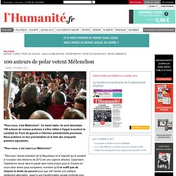 100 auteurs de polar votent Mélenchon