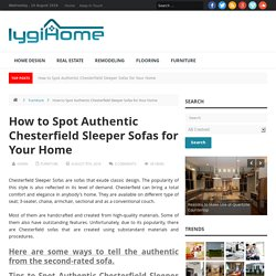 How to Spot Authentic Chesterfield Sleeper Sofas for Your Home