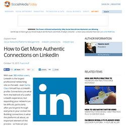 How to Get More Authentic Connections on LinkedIn