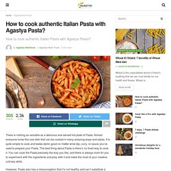 How to cook authentic Italian Pasta with Agastya Pasta? - Agastya Blogs