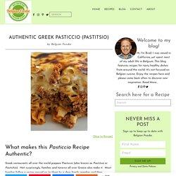 Authentic Greek Pasticcio (Pastitsio) - BELGIAN FOODIE
