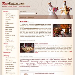 Authentic Russian Recipes, Cuisine and Cooking