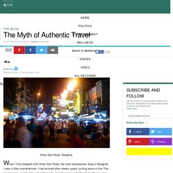 The Myth of Authentic Travel