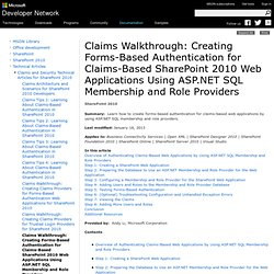 Claims Walkthrough: Creating Forms-Based Authentication for Claims-Based SharePoint 2010 Web Applications Using ASP.NET SQL Membership and Role Providers