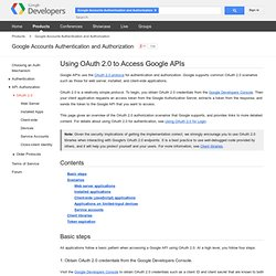 Using OAuth 2.0 to Access Google APIs - Google Accounts Authentication and Authorization