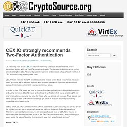 CEX.IO strongly recommends Two-Factor Authentication