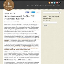 Basic HTTP Authentication with the Slim PHP Framework REST API