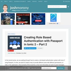 Creating Role Based Authentication with Passport in Ionic 2 – Part 2