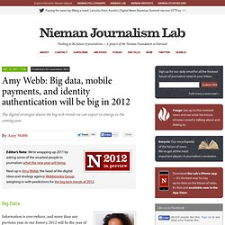 Amy Webb: Big data, mobile payments, and identity authentication will be big in 2012