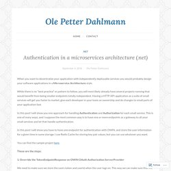 Authentication in a microservices architecture (.net) – Ole Petter Dahlmann