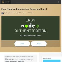 Easy Node Authentication: Setup and Local ♥ Scotch