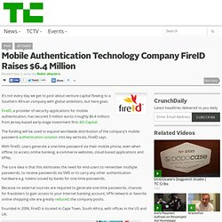 Mobile Authentication Technology Company FireID Raises $6.4 Million