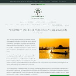 Authenticity: Well-being and Living A Values-Driven Life — Rowan Center for Behavioral Medicine
