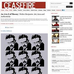 Walter Benjamin: Art, Aura and Authenticity