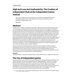 High-tech Low-tech Authenticity: The Creation of Independent Style at the Independent Games Festival