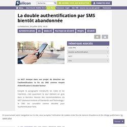 La double authentification par SMS bientôt abandonnée