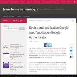 Double authentification Google avec l'application Google Authenticator