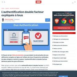 L'authentification double facteur expliquée à tous