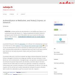 Authentification et WebSocket, avec Node.JS, Express, et Socket.IO