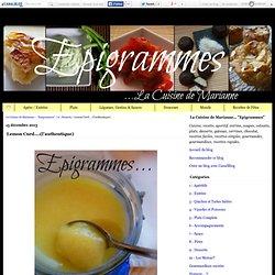"""Lemon Curd....(l'authentique) - La Cuisine de Marianne... """"Epigrammes"""""""
