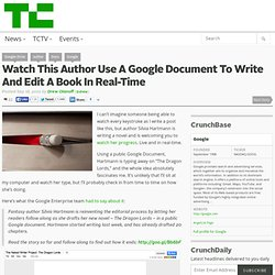 Watch This Author Use A Google Document To Write And Edit A Book In Real-Time
