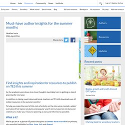 Must-have author insights for the summer months
