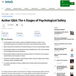 Author Q&A: The 4 Stages of Psychological Safety
