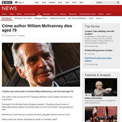 Crime author William McIlvanney dies aged 79