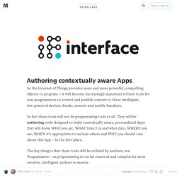 Authoring contextually aware Apps — Thing Face