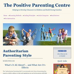 Authoritarian Parenting Style And Its Effects