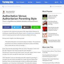 Effects of Authoritative Versus Authoritarian Parenting Style