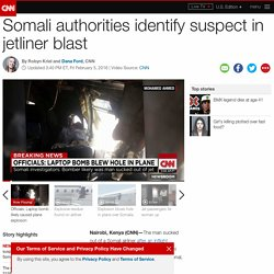 Somali authorities identify suspect in jetliner blast