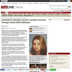 Authorities identify woman's skeletal remains through online DNA database