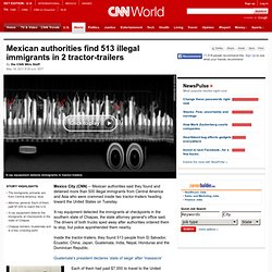 Mexican authorities find 513 illegal immigrants in 2 tractor-trailers
