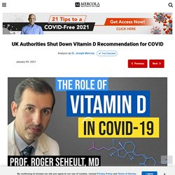 UK Authorities Shut Down Vitamin D Recommendation for COVID
