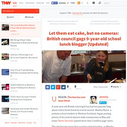 UK: Local Authorities Silence 9 Year Old Girl Behind School Lunch Blog