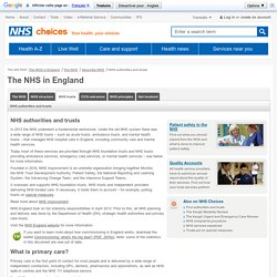 Authorities and trusts - The NHS in England