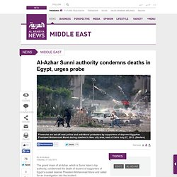 Al-Azhar Sunni authority condemns deaths in Egypt, urges probe