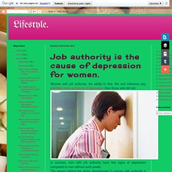 Job authority is the cause of depression for women.