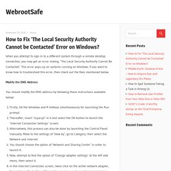 How to Fix 'The Local Security Authority Cannot be Contacted' Error on Windows? – WebrootSafe