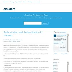 Authorization and Authentication In Hadoop