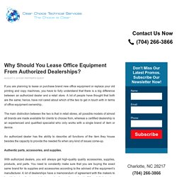 Why Should You Lease Office Equipment From Authorized Dealerships? - Copier Lease Charlotte