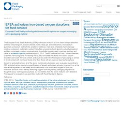 FOOD PACKAGING FORUM 06/05/13 EFSA authorizes iron-based oxygen absorbers for food contact